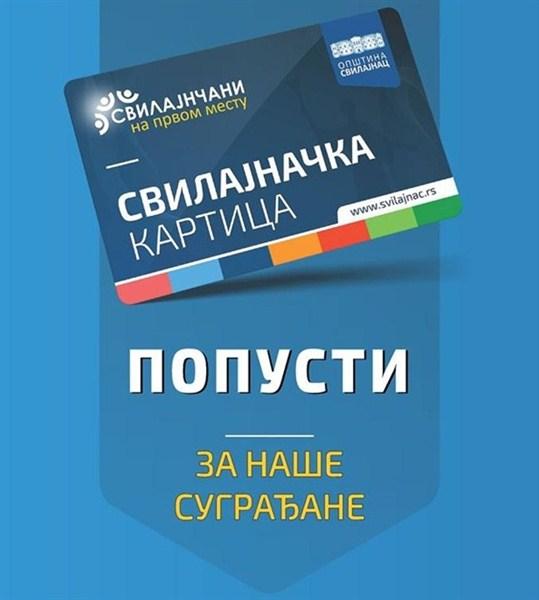 U okviru projekta SVILAJČANI NA PRVOM MESTU, vlasnici SVILAJNAČKE KARTICE mogu da dobiju veliki broj popusta!!!
