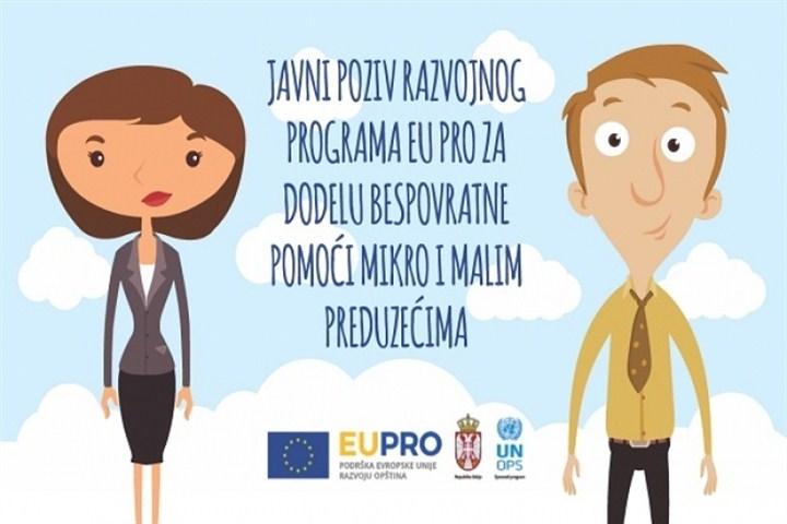 Javni poziv EU PRO za dodelu bespovratnih sredstava preduzetnicima, mikro i malim preduzećima!!!