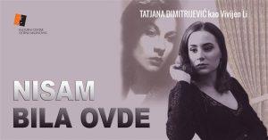 """MONODRAMA """"NISAM BILA OVDE"""" u Kulturnom centru Gornji Milanovac!!!"""