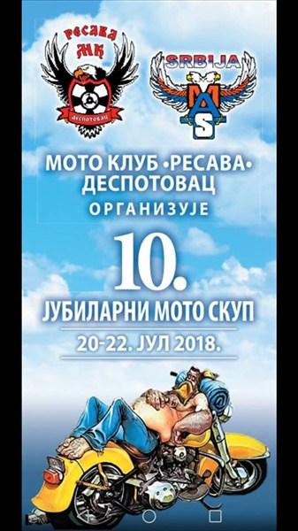 """Moto klub """"Resava"""" Despotovac (MAS) organizuje jubilarni 10. Međunarodni moto skup u Despotovcu!!!"""