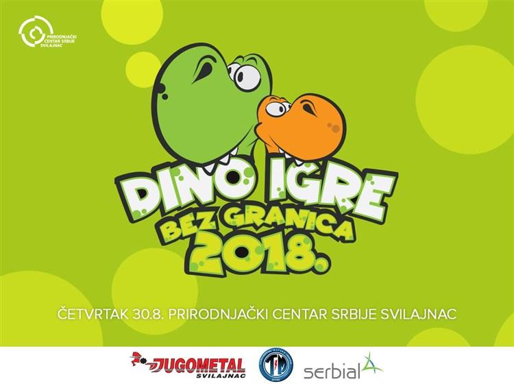 Dođite na 2. DINO IGRE BEZ GRANICA 2018 u Svilajncu !!!