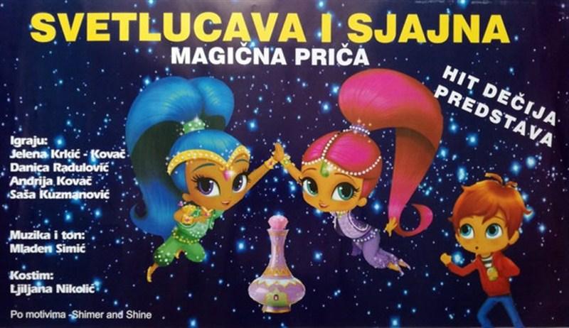 """Glumci pozorišta """"Jelenica"""" iz Beograda izvode predstavu """"Svetlucava i Sjajna"""" !!!"""