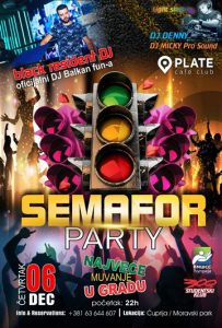 SEMAFOR PARTY u PLATE-u!!!