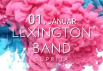 PRVOG JANUARA na trgu u Ćupriji gostuje LEXINGTON BAND !!!