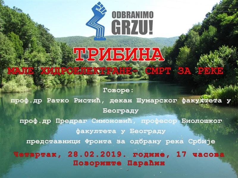 Tribina grupe građana ''Odbranimo Grzu'' u Paraćinu !!!