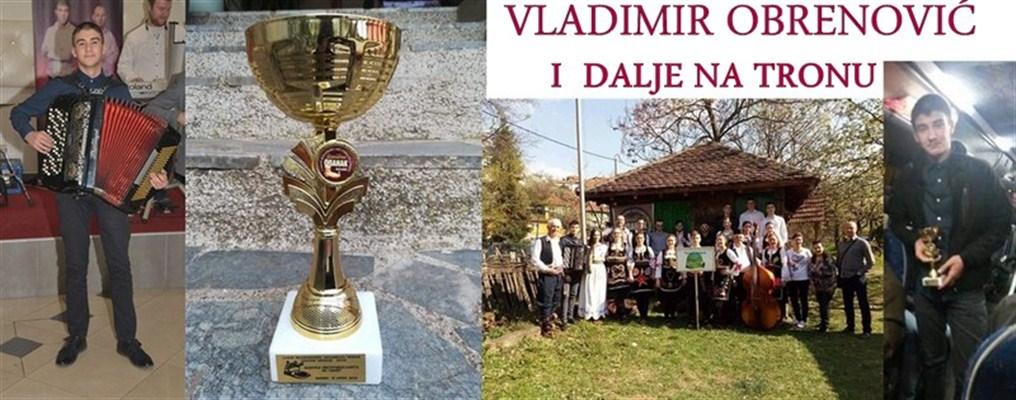 VLADIMIR OBRENOVIĆ I DALJE NA TRONU !!!