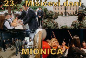 """U Mionici ovog vikenda manifestacija """"Mišićevi dani"""" po 23. put !!!"""