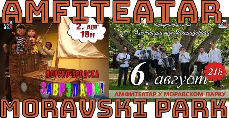 U AMFITEATRU Moravskog parka za početak avgusta- dečja predstava i Orkestar Ace Miloradovića !!!
