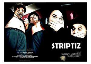 Komedija STRIPTIZ u Svilajncu !!!