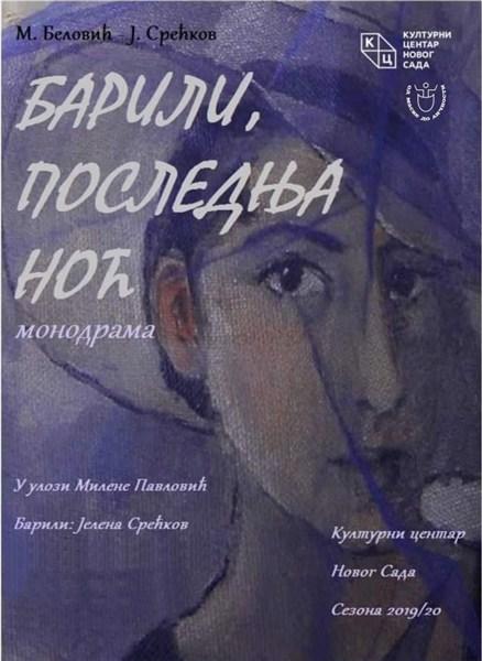 """Predstava """"Barili, poslednja noć"""" u Novom Sadu !!!"""