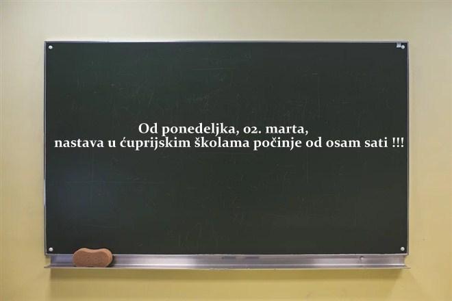 Od ponedeljka, 02. marta, nastava u ćuprijskim školama počinje od osam sati !!!