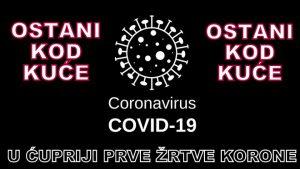 Ćuprija je zabeležila prve smrtne slučajeve od koronavirusa !!!