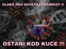KORONA VIRUS-OSTANI KOD KUCE