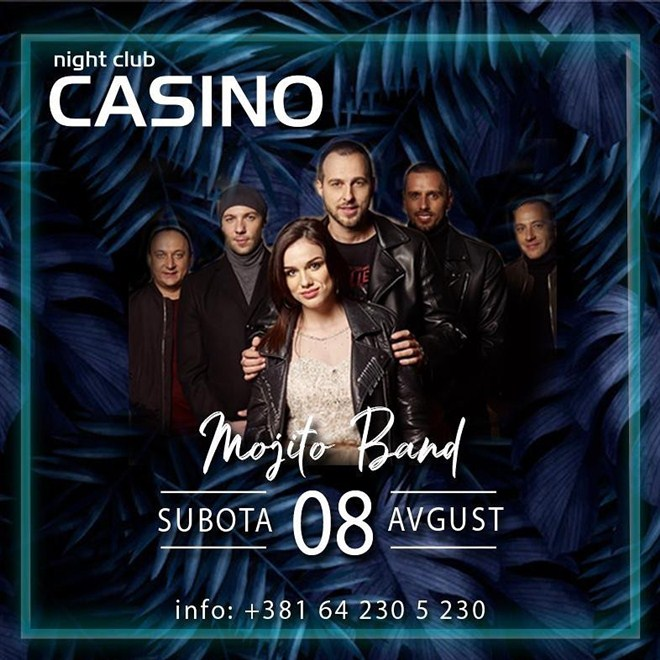 POVOD ZA DOBAR PROVOD –U clubu CASINO, 8. avgusta nastupa MOJITO BEND !!!