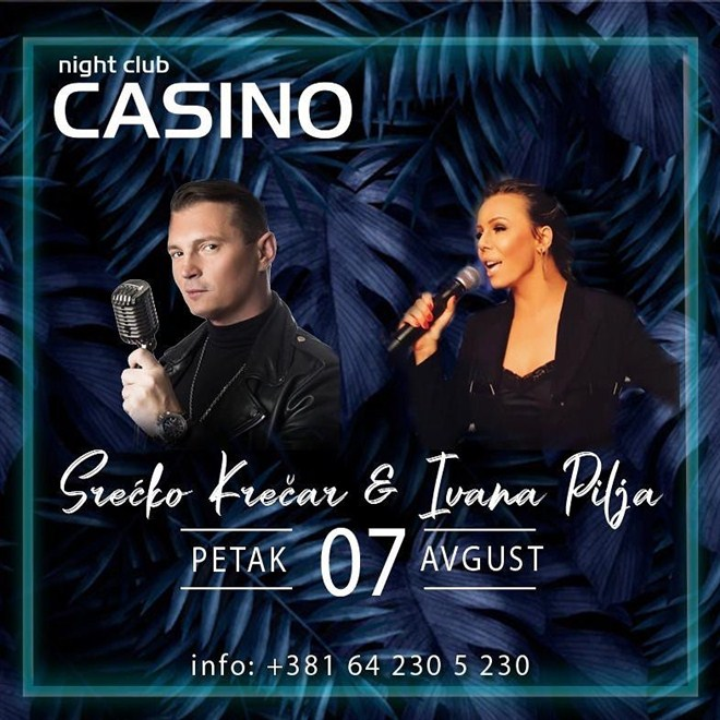 SREĆKO I IVANA U NIGHT CLUBU CASINO !!!